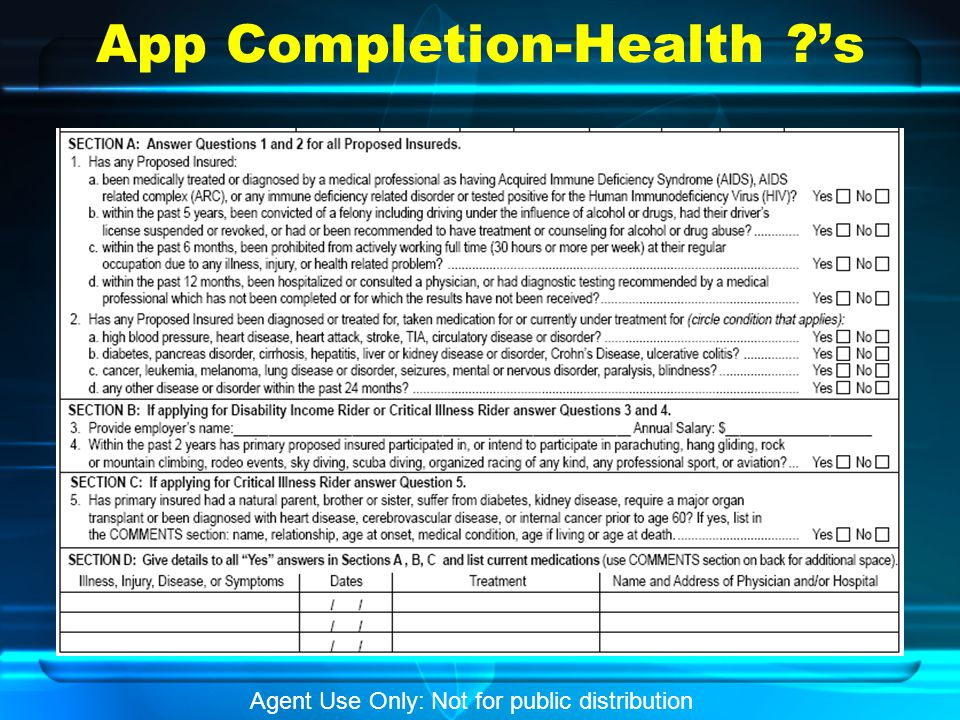App Completion-Health ?'s Agent Use Only: Not for public distribution