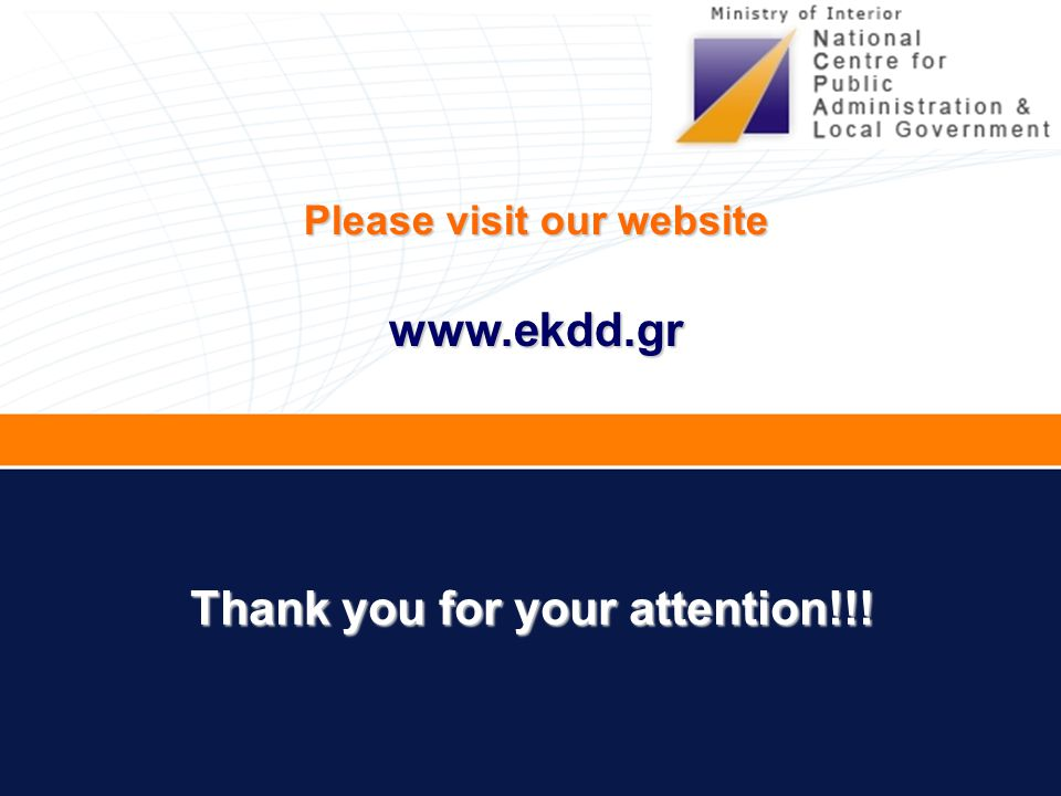 Thank you for your attention!!! Please visit our website www.ekdd.gr