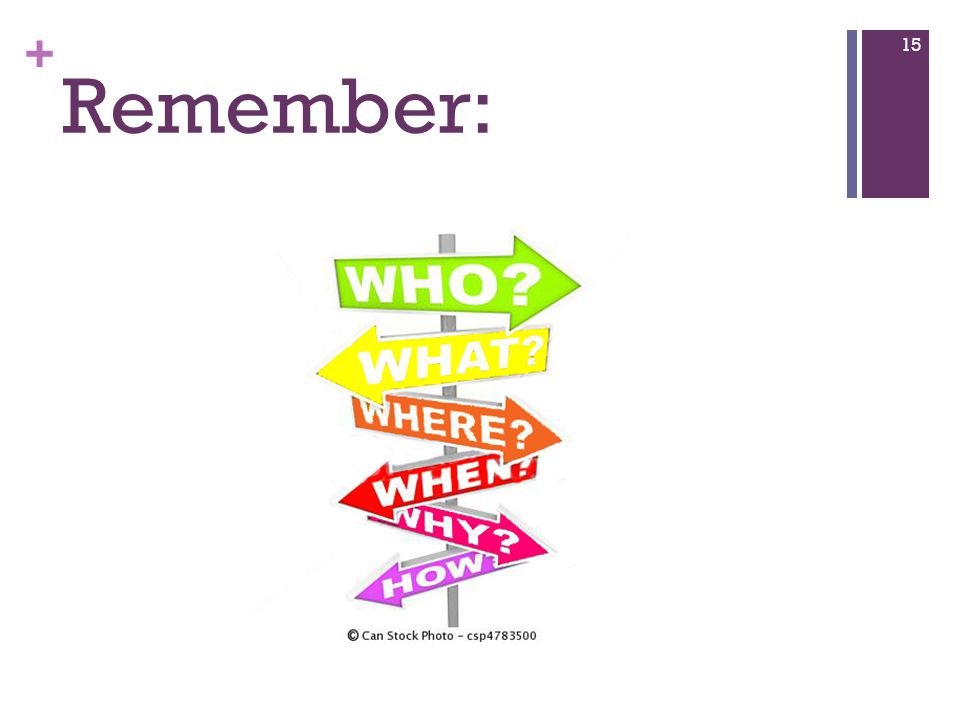 + Remember: 15