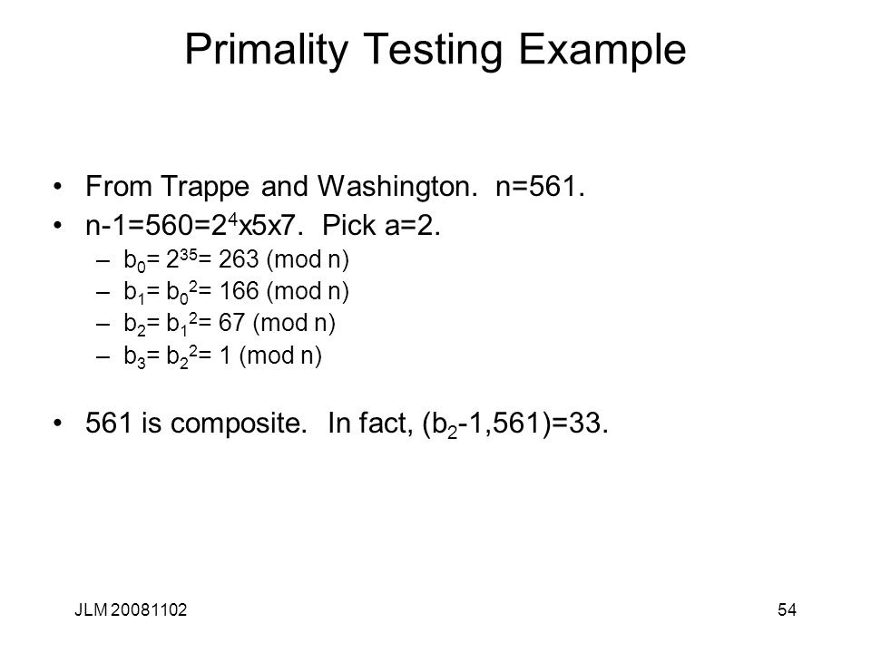 54 Primality Testing Example From Trappe and Washington.