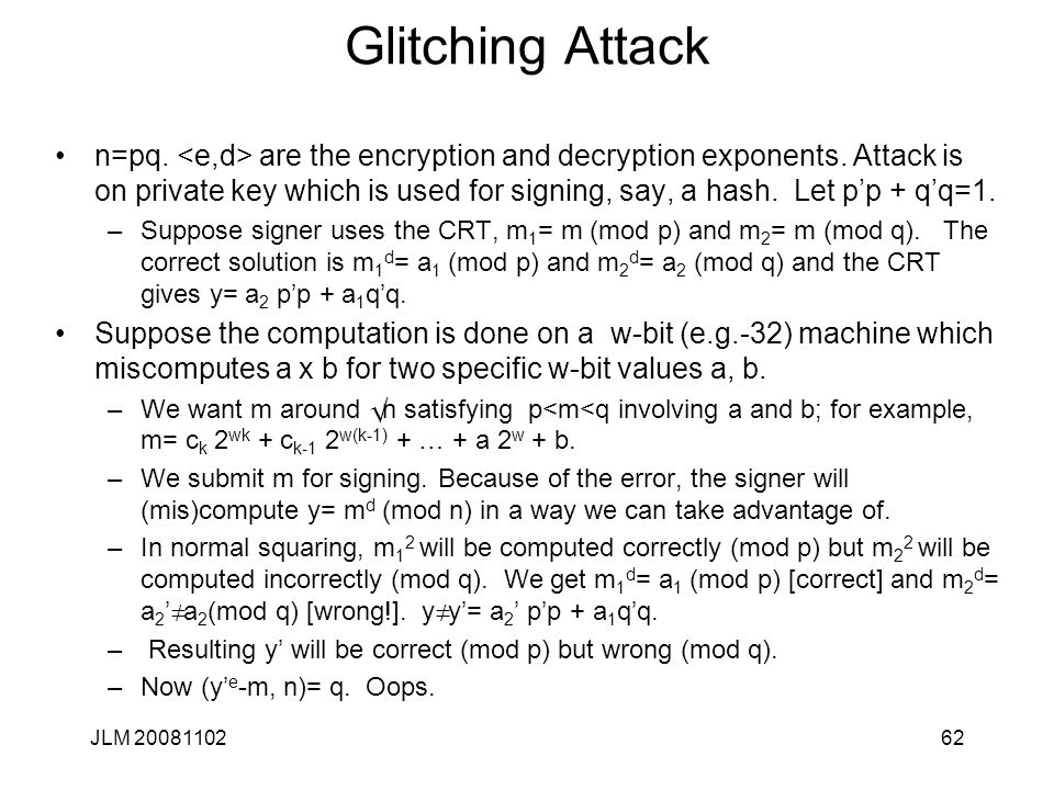 Glitching Attack n=pq. are the encryption and decryption exponents.