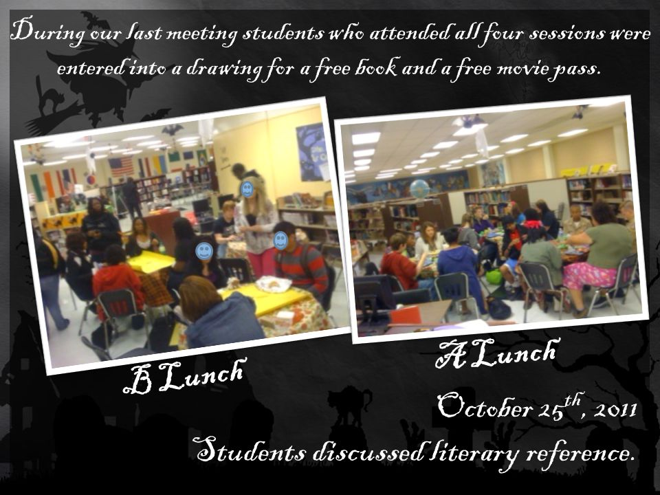 A Lunch Statistics Average 13 students per meeting and 2 teachers.