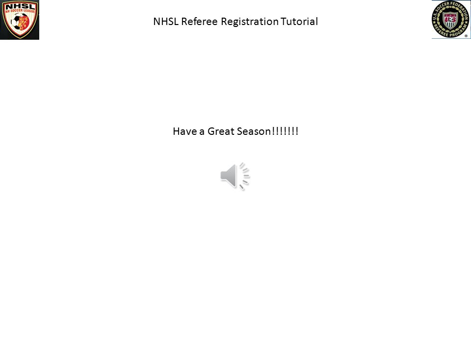 NHSL Referee Registration Tutorial The list is bigger than the screen for this slide