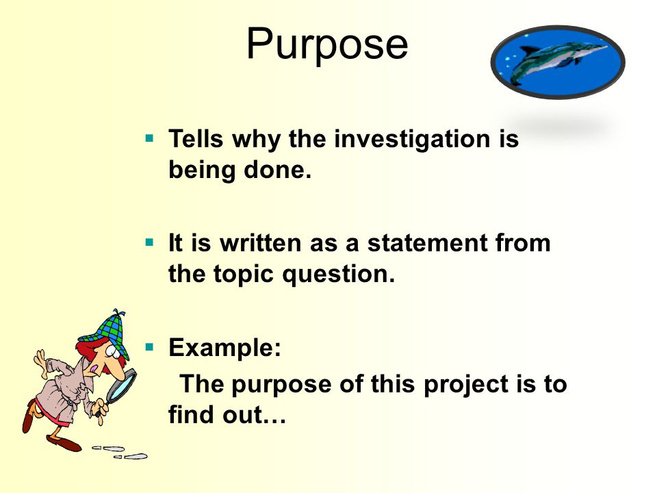 A good science investigation question: Cannot be answered with one word such as; yes, no or purple. Tells you what you need to measure. Is something y