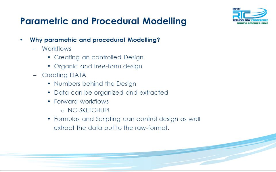 Parametric Modelling Visual Slider Controls For Parameters –Several add-ins are available online- as well at Autodesk's Lab's http://labs.autodesk.com/utilities/vasari/