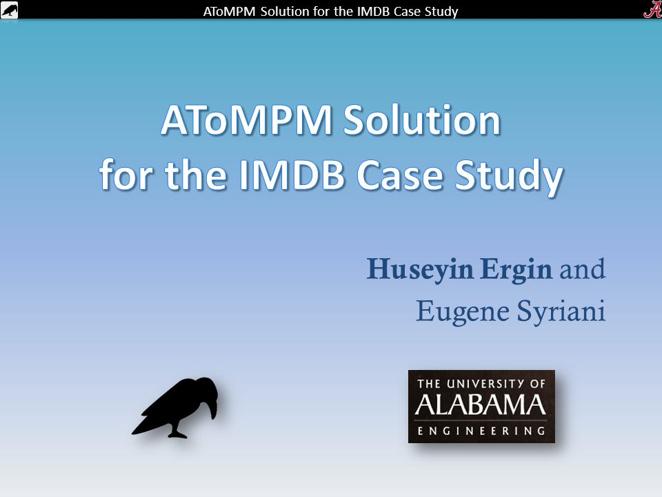 AToMPM Solution for the IMDB Case Study Huseyin Ergin and Eugene Syriani
