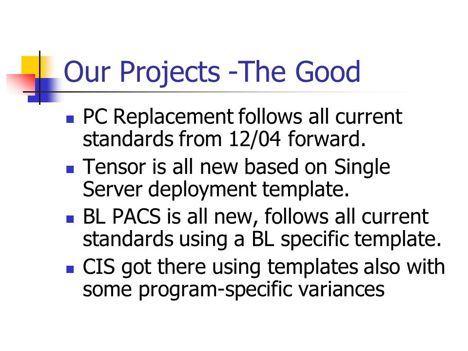 Our Projects -The Good PC Replacement follows all current standards from 12/04 forward.