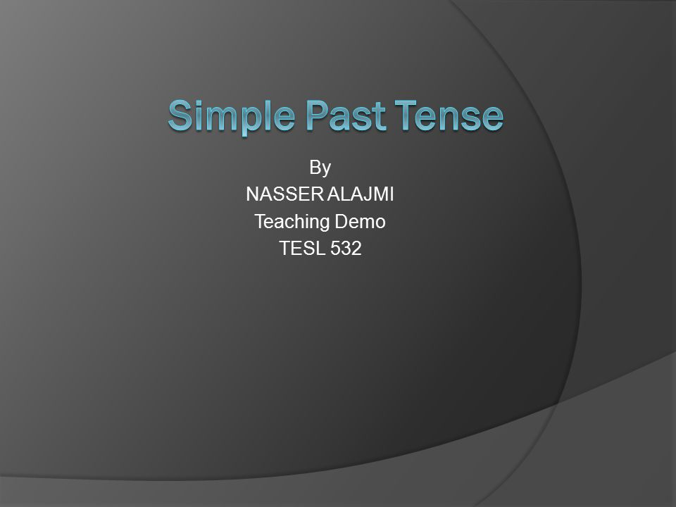 By NASSER ALAJMI Teaching Demo TESL 532