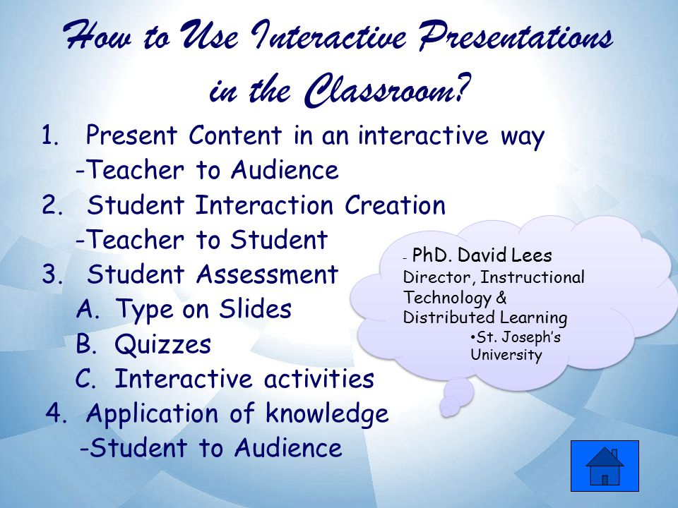 How to Use Interactive Presentations in the Classroom.