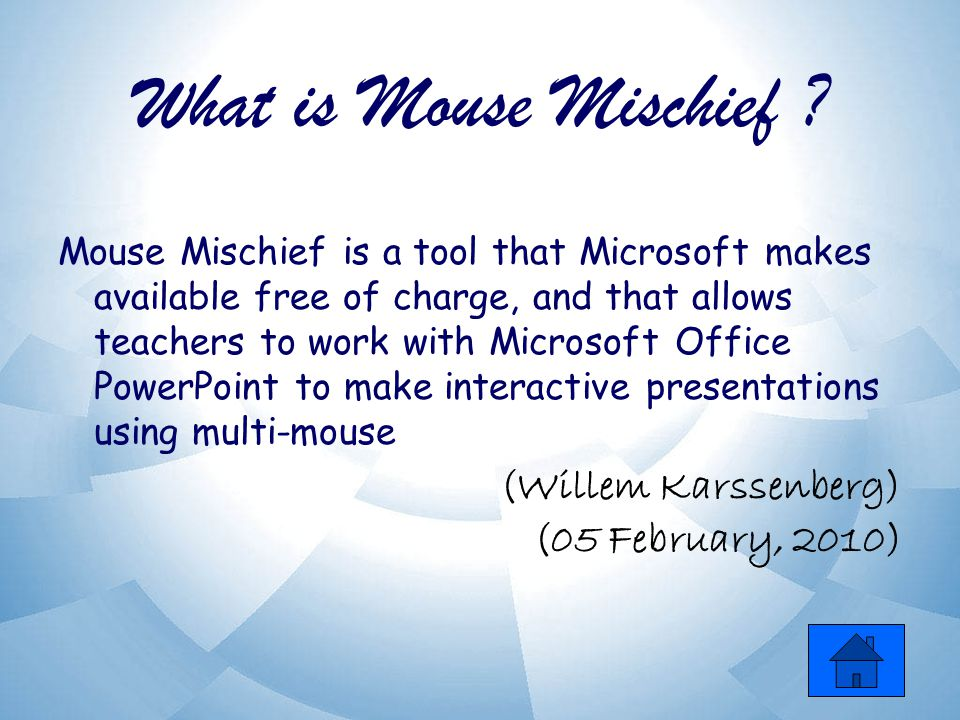 What is Mouse Mischief .