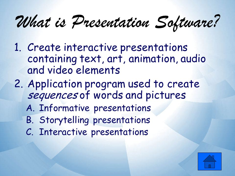 What is Presentation Software.