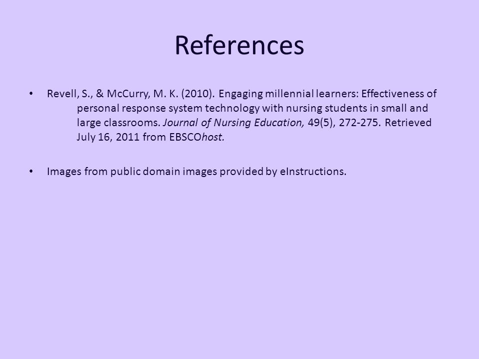 References Revell, S., & McCurry, M. K. (2010).