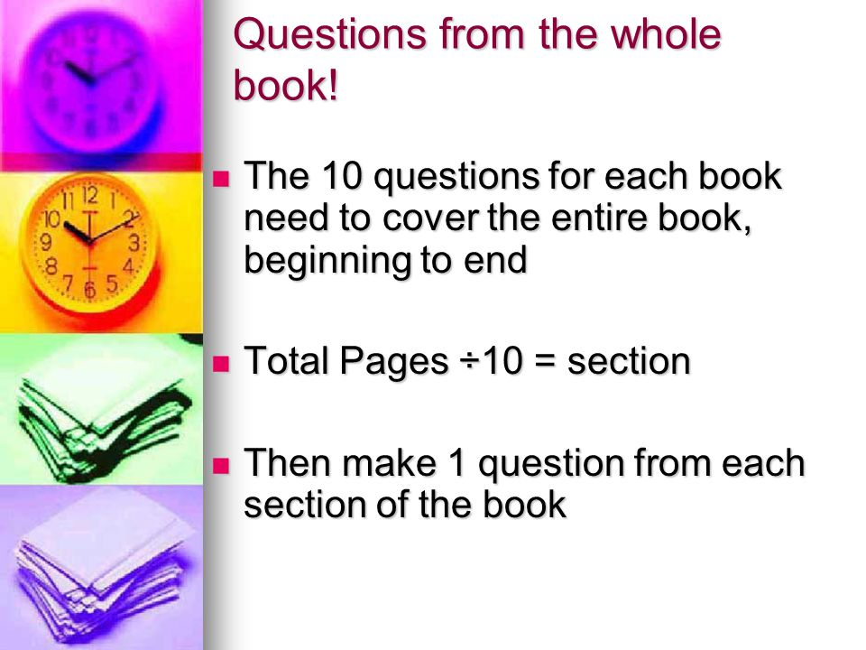 Questions from the whole book.