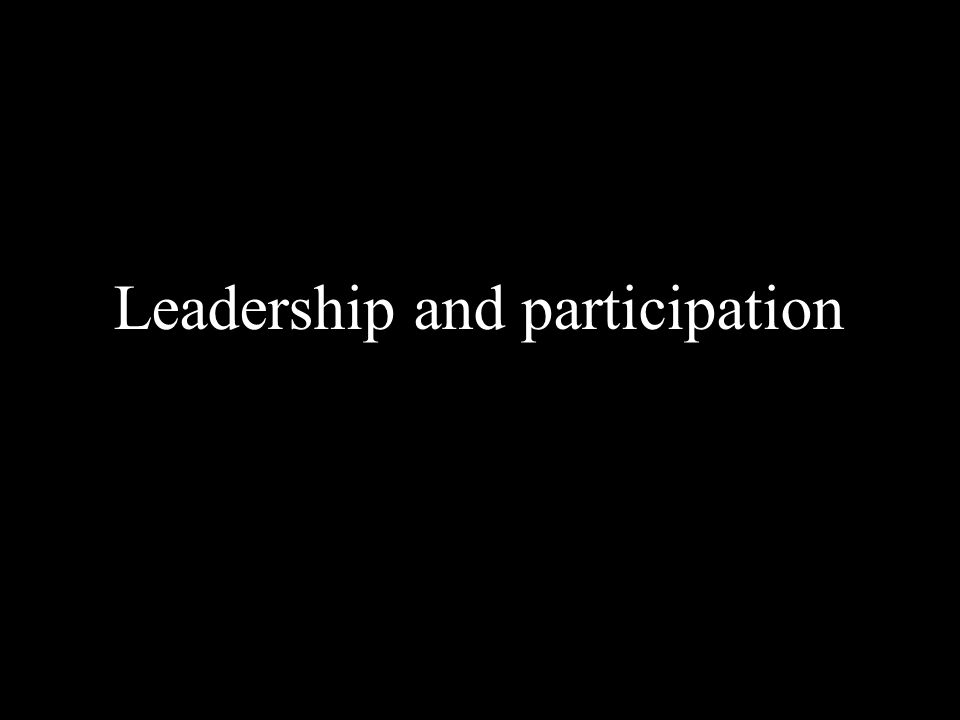 Blank page Leadership and participation