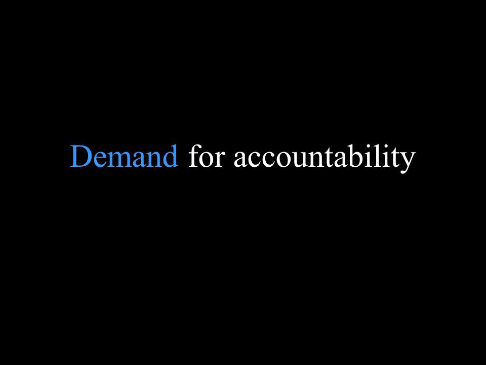 Blank page Demand for accountability