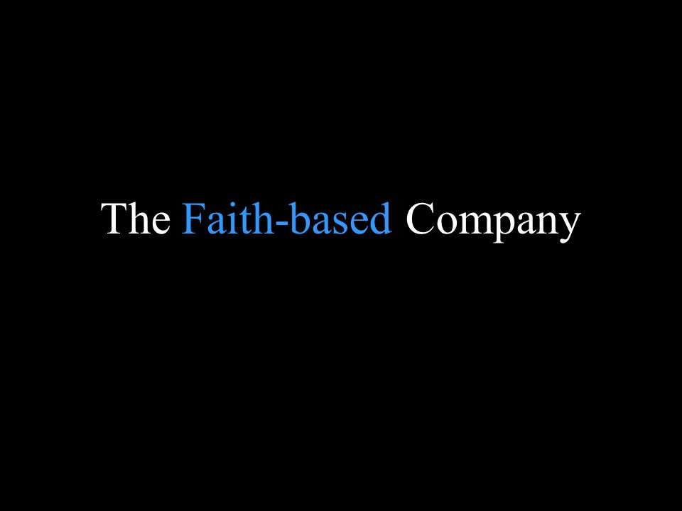Blank page The Faith-based Company