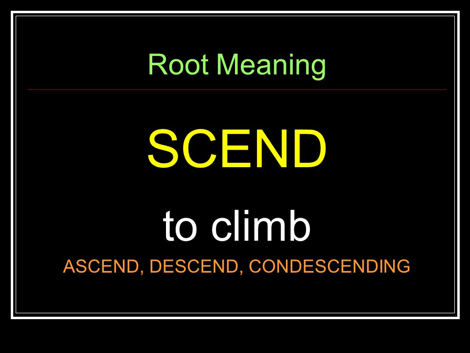 Root Meaning POS to put, place, set COMPOSE, REPOSE, APROPOS