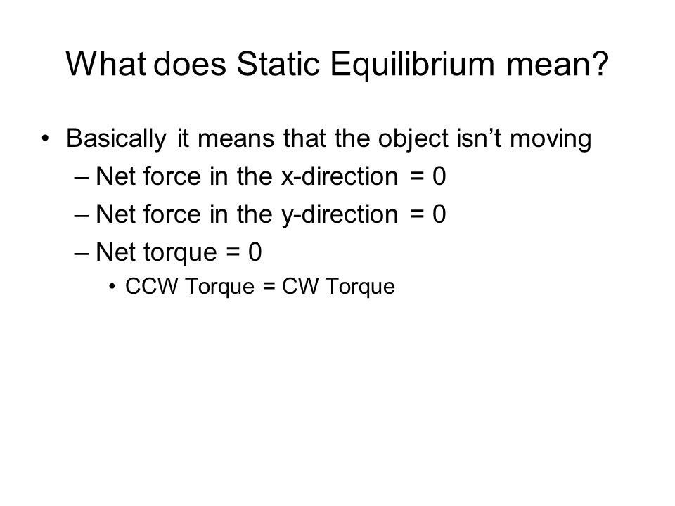 What does Static Equilibrium mean.