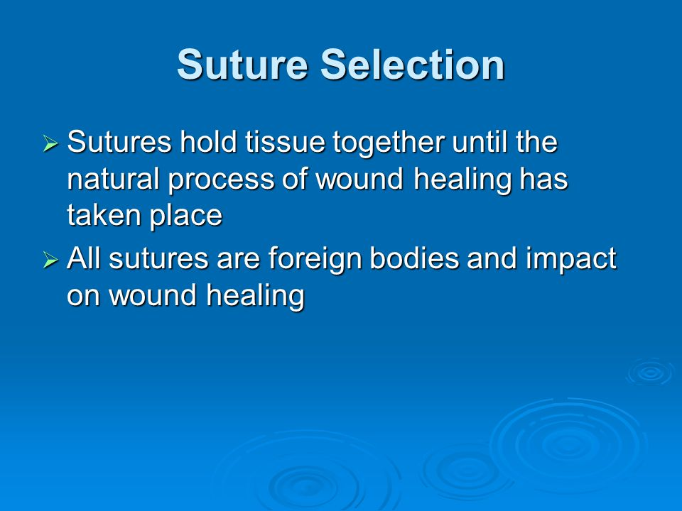 Absorbable Suture PDS Maxon  Monofilament  Delayed absorption  59% strength at 28 days  Minimal tissue reaction  Less suture abscesses and cut through than vicryl  Complete absorption by 180 days