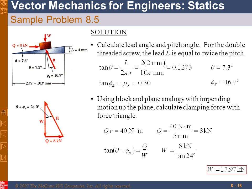 © 2007 The McGraw-Hill Companies, Inc. All rights reserved. Vector Mechanics for Engineers: Statics EighthEdition 8 - 18 Sample Problem 8.5 SOLUTION C