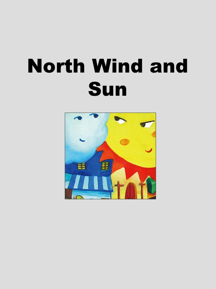 North Wind and Sun