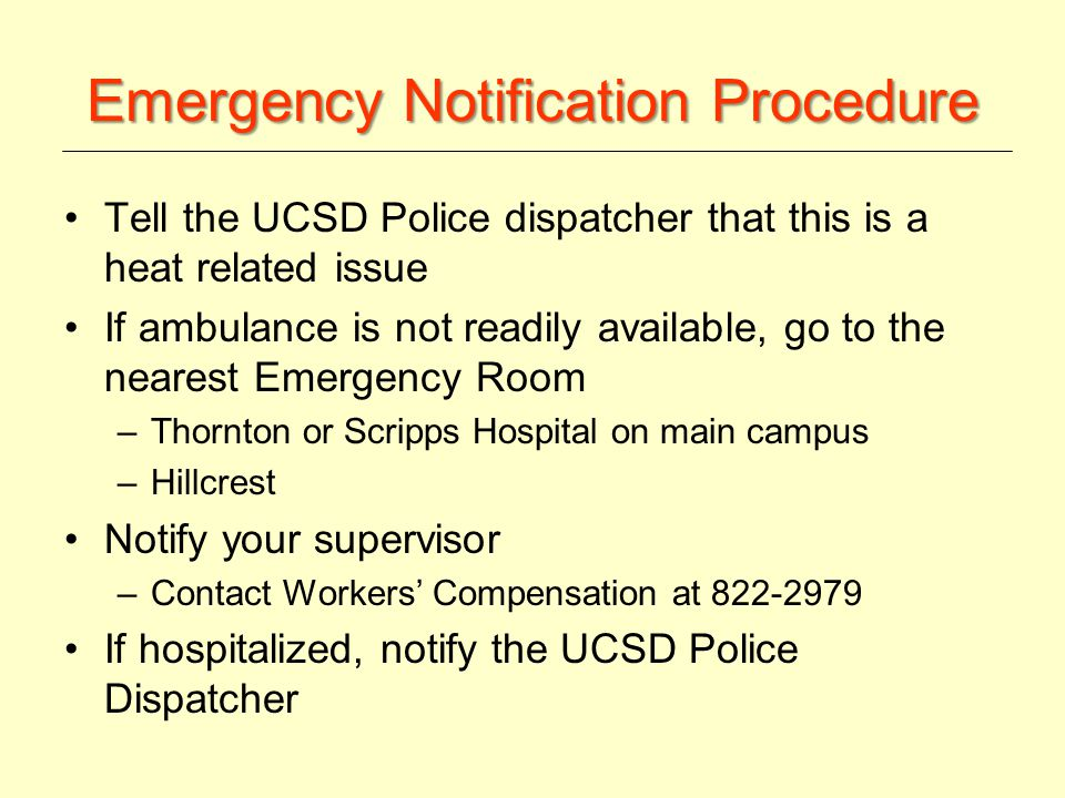 UCSD Campus Police From a campus phone 911 From a cell phone 858-534-HELP