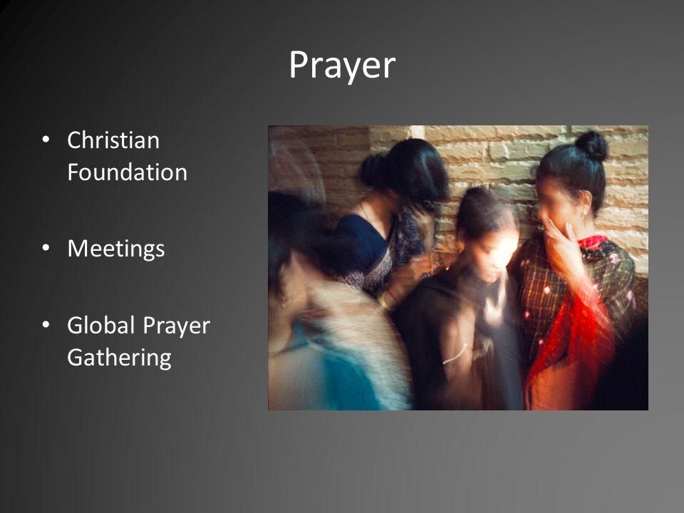 Prayer Christian Foundation Meetings Global Prayer Gathering