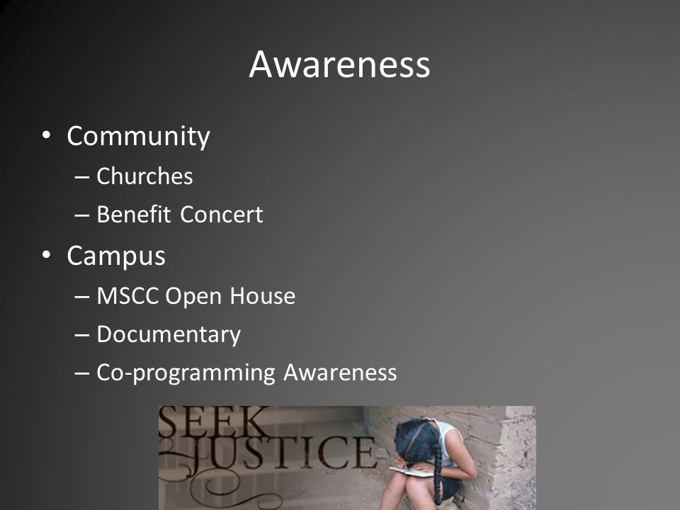 Awareness Community – Churches – Benefit Concert Campus – MSCC Open House – Documentary – Co-programming Awareness