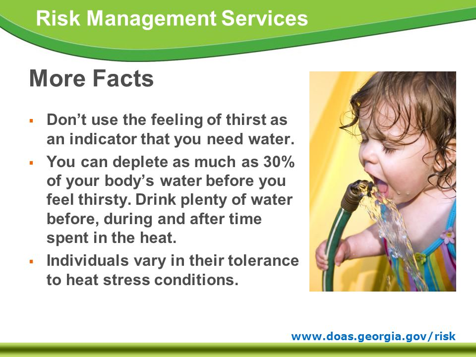 www.doas.georgia.gov/risk Risk Management Services Heat Syncope  Usually occurs in individuals standing erect and immobile in the heat.