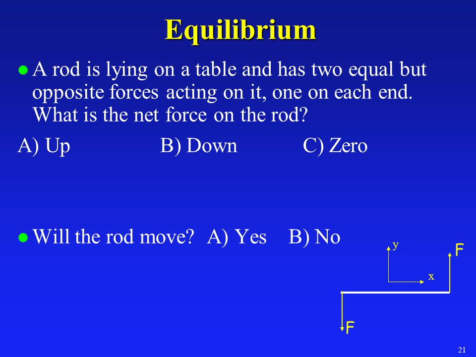 Summary l Torque = Force that causes rotation   net  α   = F r sin   Work done by torque W =  l Equilibrium   F = 0   = 0 »Can choose any axis.