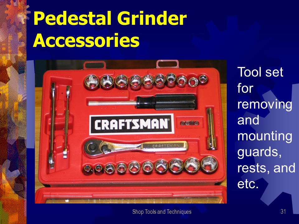 Shop Tools and Techniques31 Pedestal Grinder Accessories Tool set for removing and mounting guards, rests, and etc.
