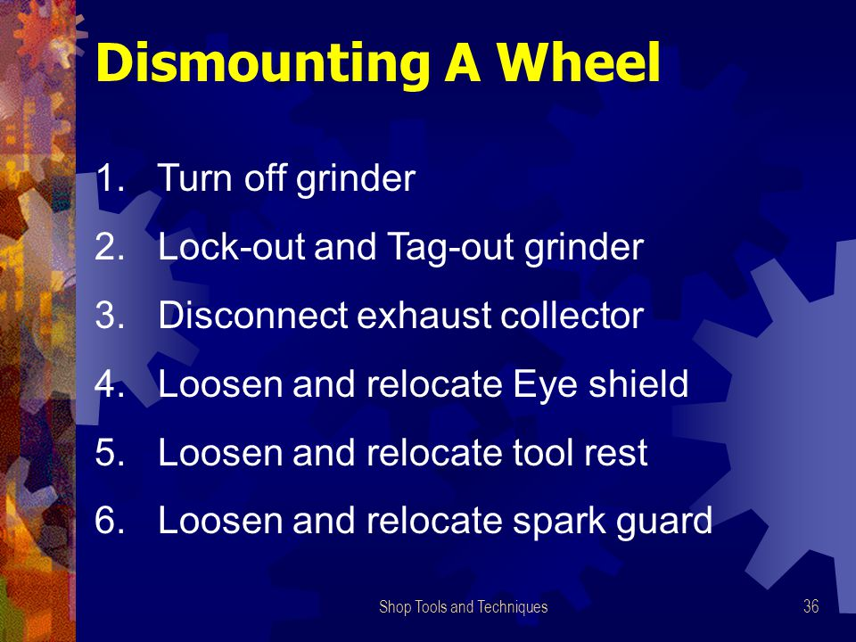 Shop Tools and Techniques36 Dismounting A Wheel 1.