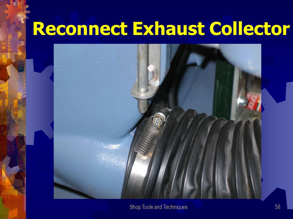 Shop Tools and Techniques58 Reconnect Exhaust Collector