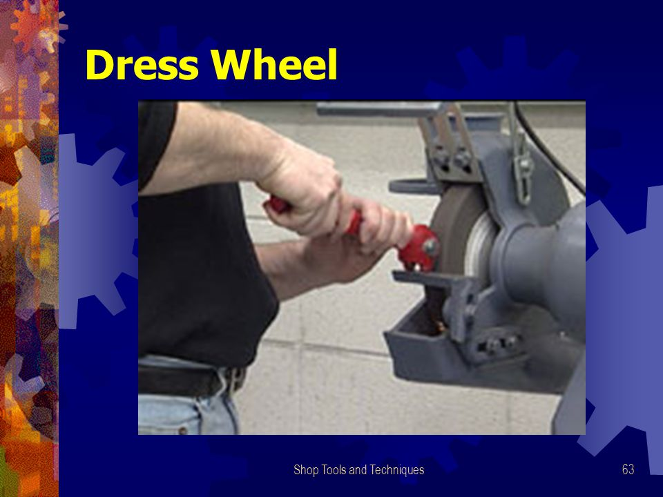 Shop Tools and Techniques63 Dress Wheel