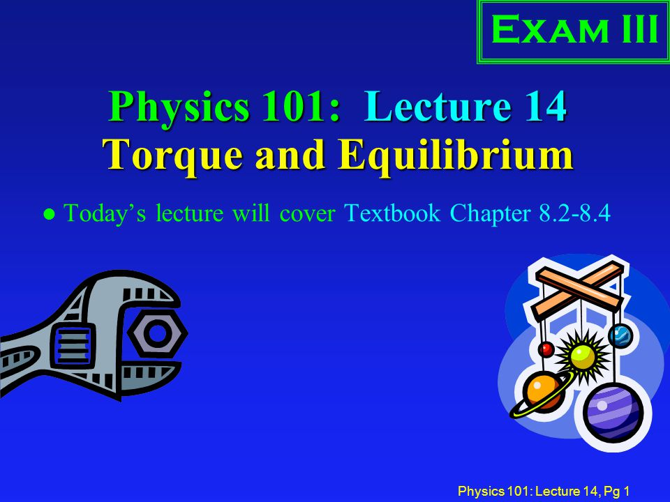 Physics 101: Lecture 14, Pg 2Review Rotational Kinetic Energy K rot = ½ I  2 Rotational Inertia I =  m i r i 2 l Energy Still Conserved.