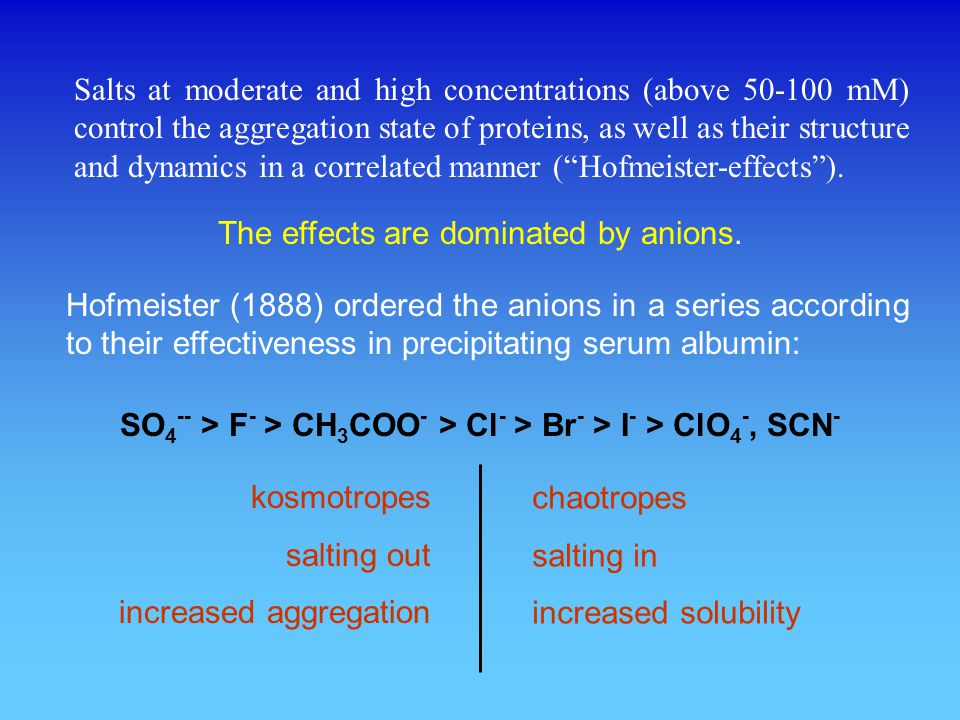 Effect on protein structure:kosmotropes - stabilization chaotropes - destabilization What is the underlying mechanism.