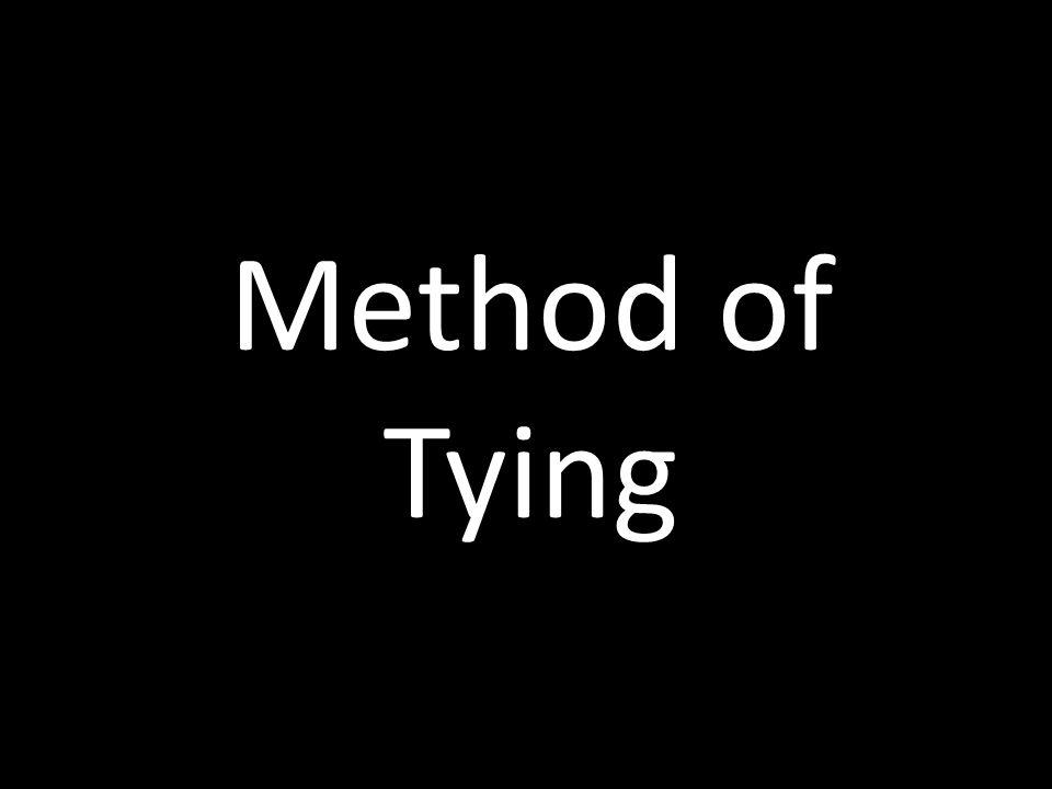 Method of Tying