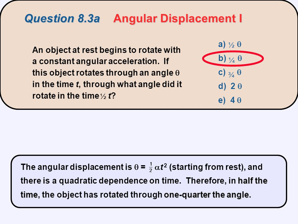 Question 8.8aDumbbell I a) case (a) b) case (b) c) no difference d) it depends on the rotational inertia of the dumbbell A force is applied to a dumbbell for a certain period of time, first as in (a) and then as in (b).
