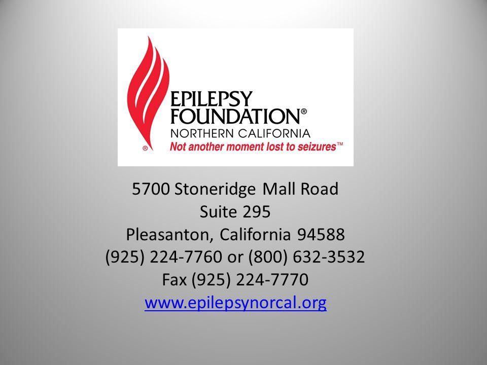 5700 Stoneridge Mall Road Suite 295 Pleasanton, California 94588 (925) 224-7760 or (800) 632-3532 Fax (925) 224-7770 www.epilepsynorcal.org