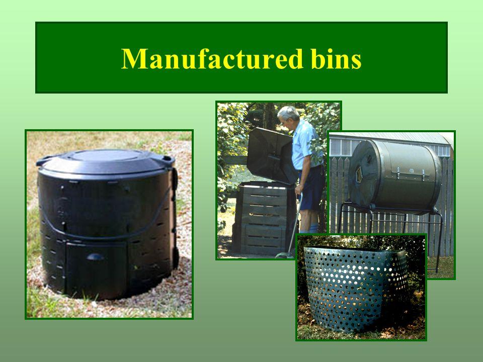 Manufactured bins