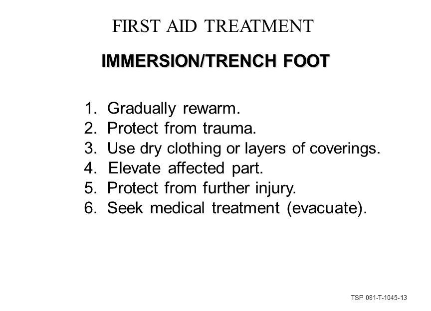 TSP 081-T-1045-13 FIRST AID TREATMENT IMMERSION/TRENCH FOOT 1.