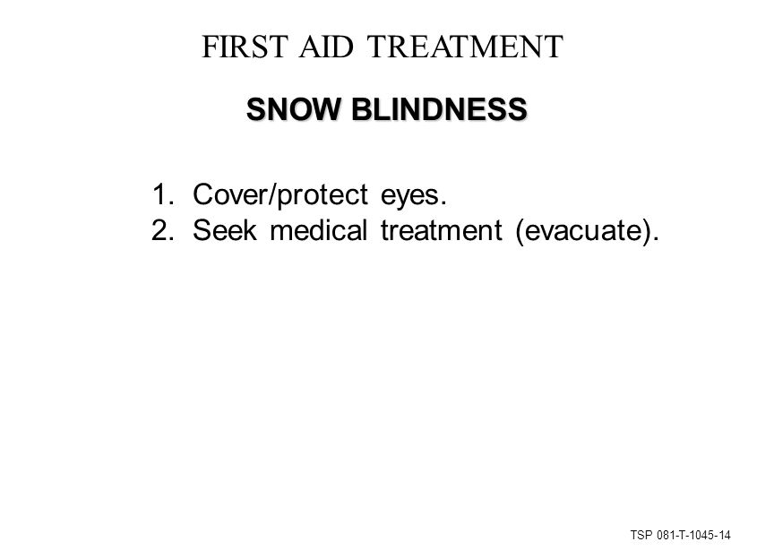 TSP 081-T-1045-14 FIRST AID TREATMENT SNOW BLINDNESS 1.