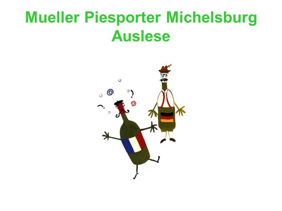 Mueller Piesporter Michelsburg Auslese