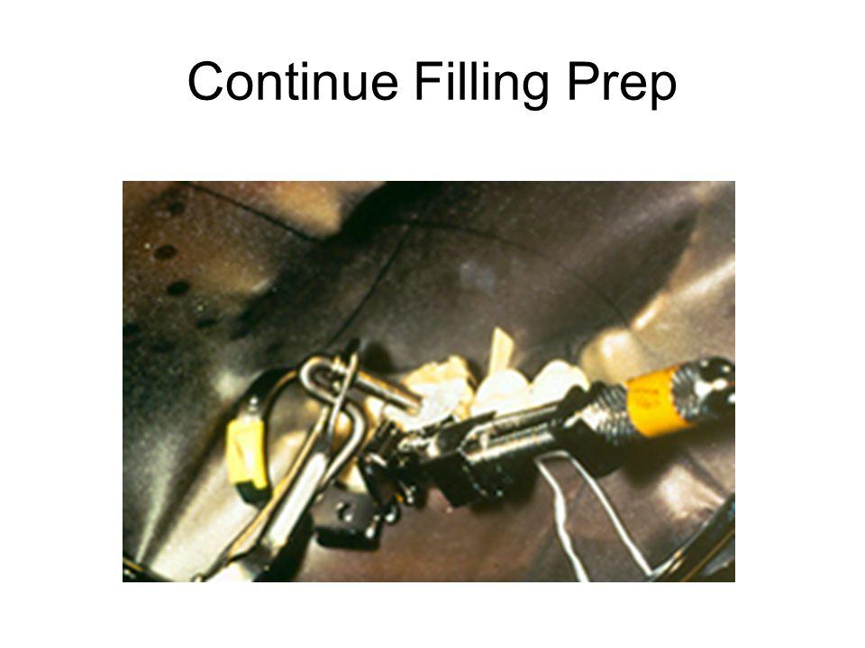 Continue Filling Prep