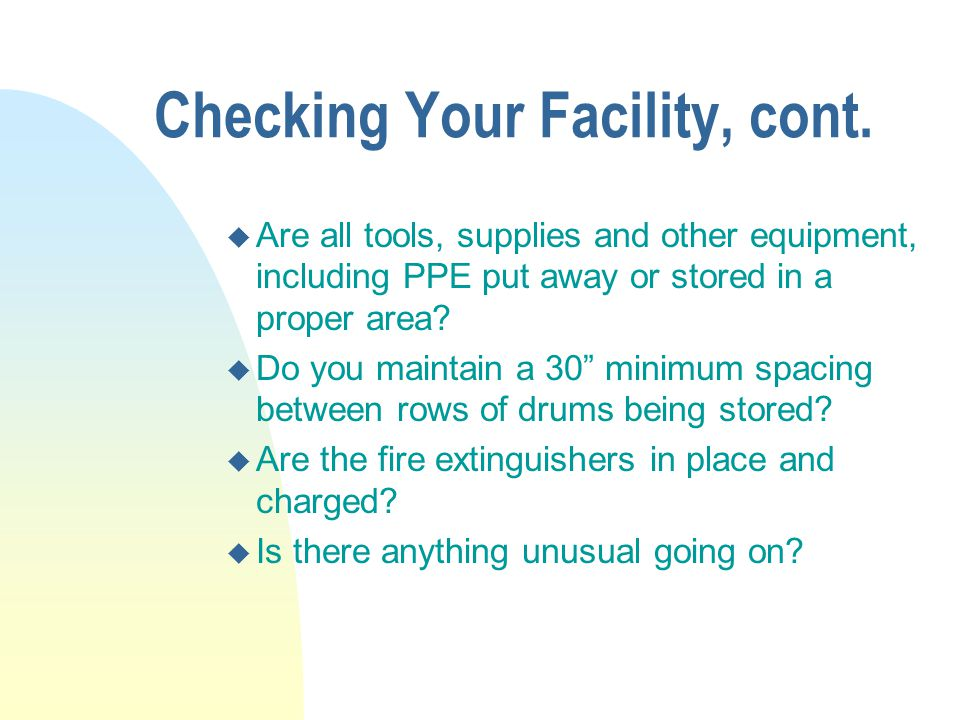 Checking Your Facility, cont.