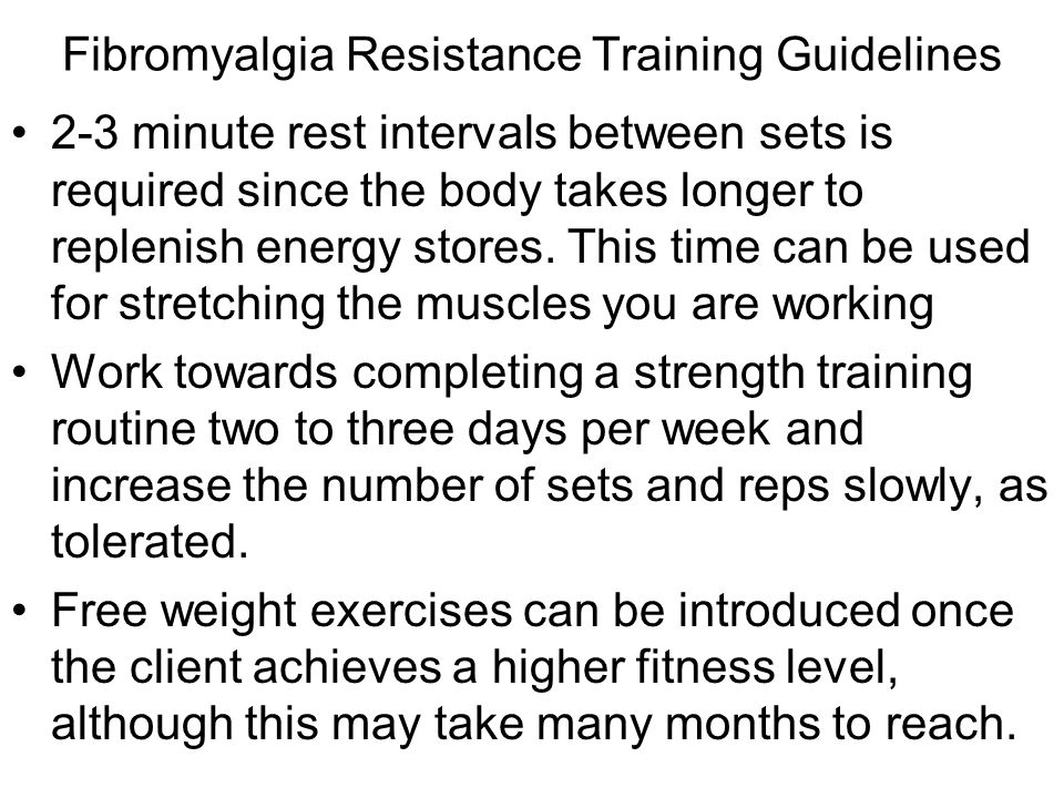 Fibromyalgia Flexibility Guidelines Stretching should be done following the warm-up and after cooling down Each stretch should be held 20 to 60 seconds, and the routine should not involve getting up and down from the floor The benefits of stretching include: –Improved circulation –Relieving pain symptoms –Loosening tight muscles (specifically around the neck and shoulders) that seem to be more tense in fibromyalgia clients