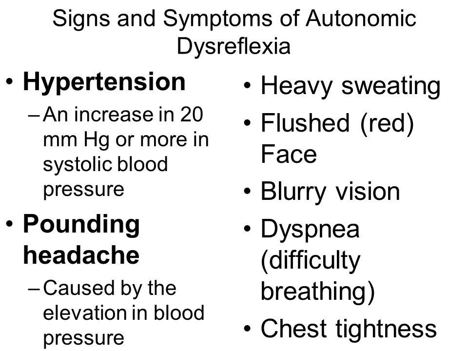 Autonomic Dysreflexia Treatment Stop ongoing activity.