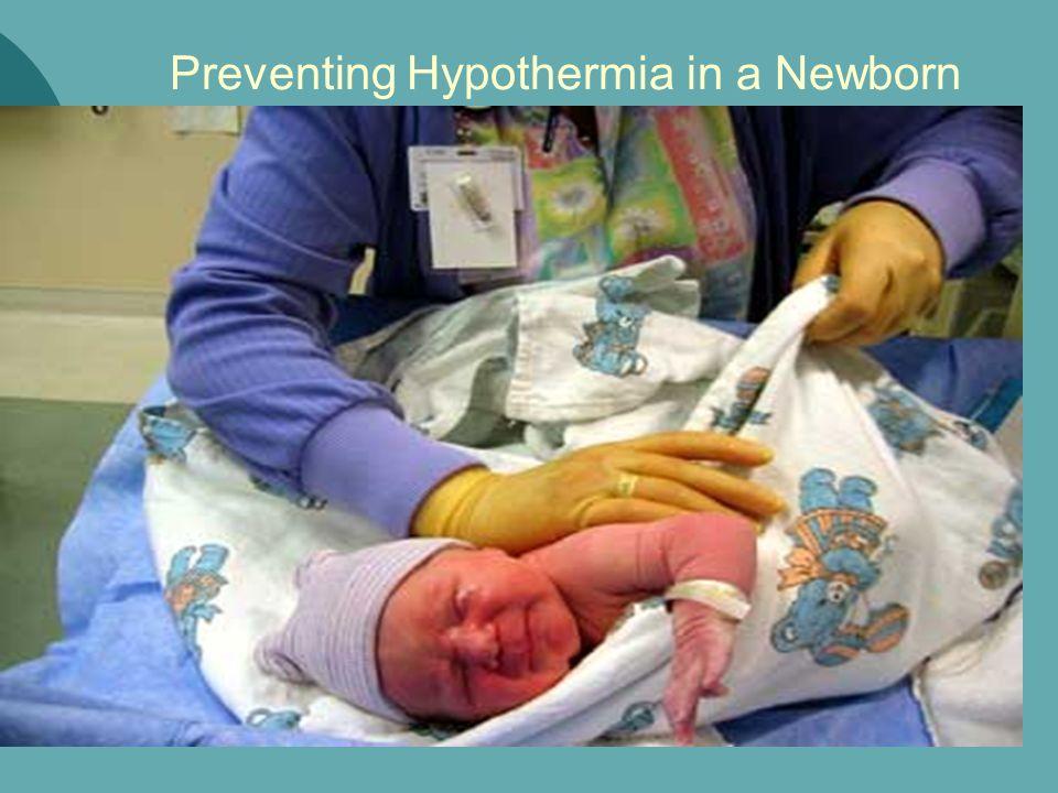 Preventing Hypothermia in a Newborn
