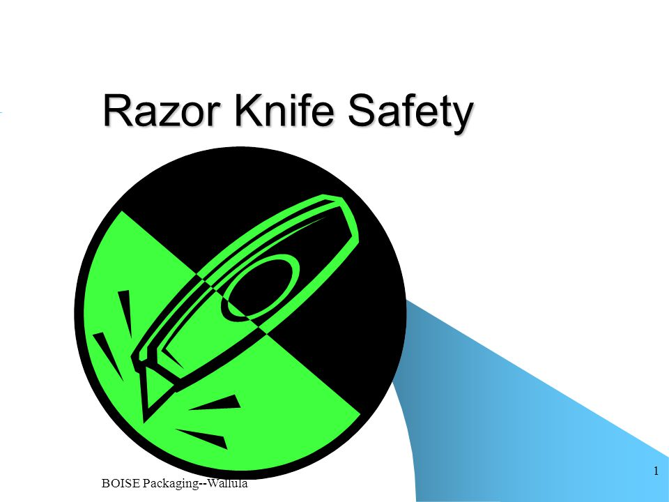 BOISE Packaging--Wallula 1 Razor Knife Safety