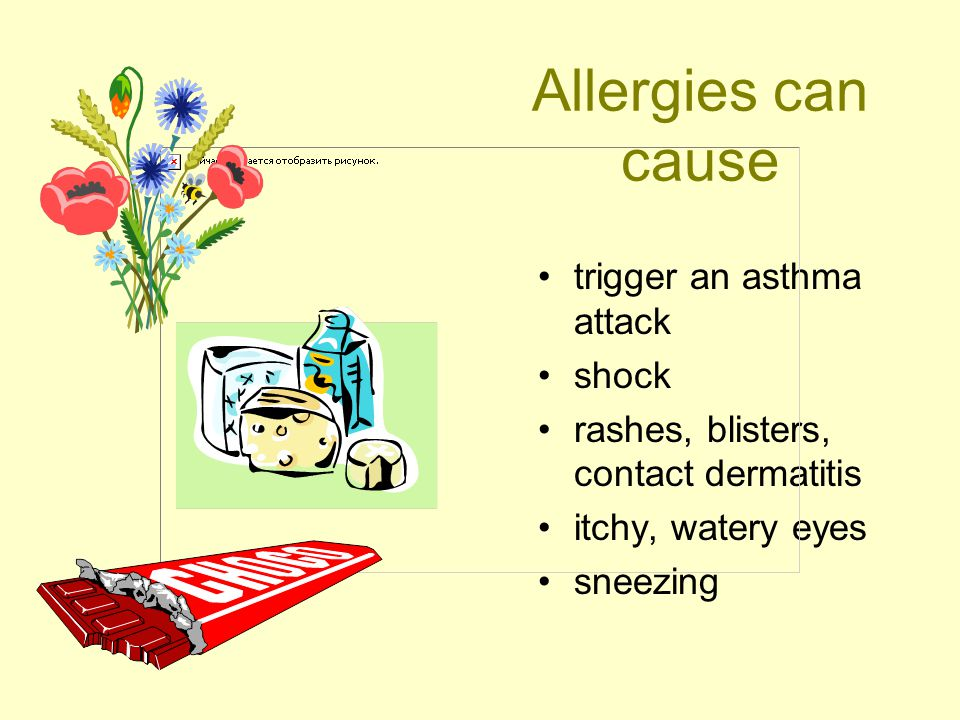 Allergies can cause trigger an asthma attack shock rashes, blisters, contact dermatitis itchy, watery eyes sneezing